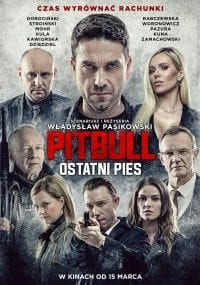 """Pitbull. Ostatni Pies"" – Recenzja"