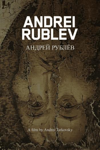 """Klasyka z Filmawką – """"Andriej Rublow"""" Tarkowskiego"""