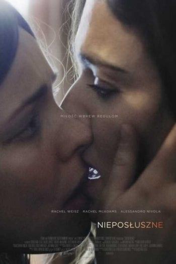 """""""Nieposłuszne"""" – Romans z Rachel McAdams i Rachel Weisz – Recenzja"""