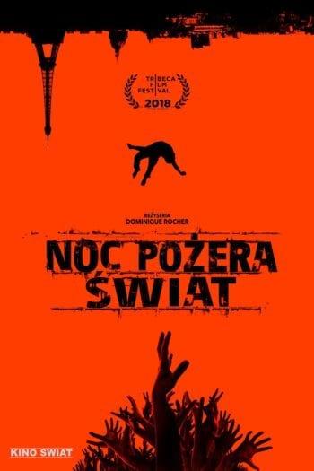 """""""Noc pożera świat"""" – Recenzja najlepszego filmu Fest Makabry"""
