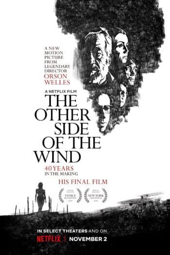 """""""Druga strona wiatru"""", czyli pożegnanie Wellesa z kinem – Recenzja"""