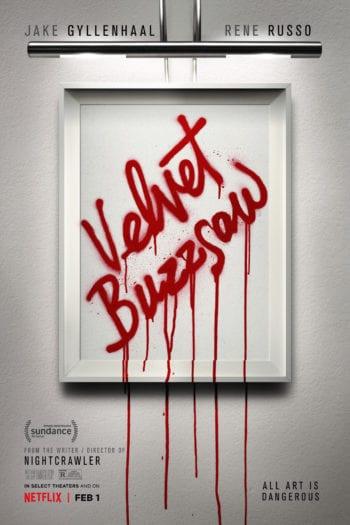 """Velvet Buzzsaw"", czyli aksamitna masakra [RECENZJA]"