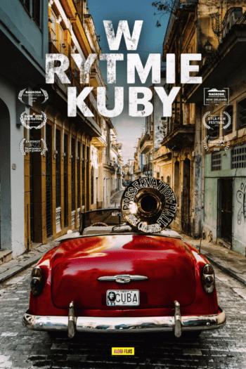 """""""W rytmie Kuby"""", czyli misja uJAZZowienia kraju Castro [RECENZJA]"""