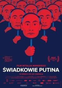 """""""Świadkowie Putina"""" – studium propagandy [RECENZJA]"""