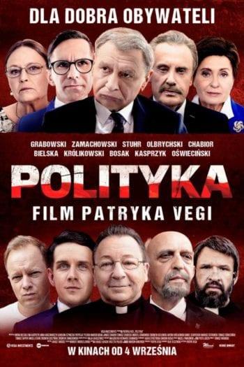 """""""Polityka"""" a polityka – czy nowy film Patryka Vegi zmieni wynik wyborów? [FELIETON]"""