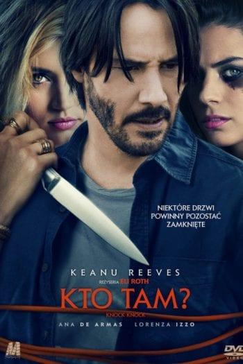 """""""Kto tam?"""" (2015) czyli Keanu z widelcem w barku [CAMPING #39]"""