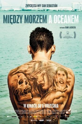 """""""Między morzem a oceanem"""" – Kino, obok którego ciężko przejść obojętnie [RECENZJA]"""