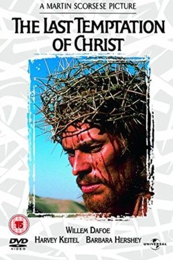 """Klasyka z Filmawką – """"Ostatnie kuszenie Chrystusa"""""""