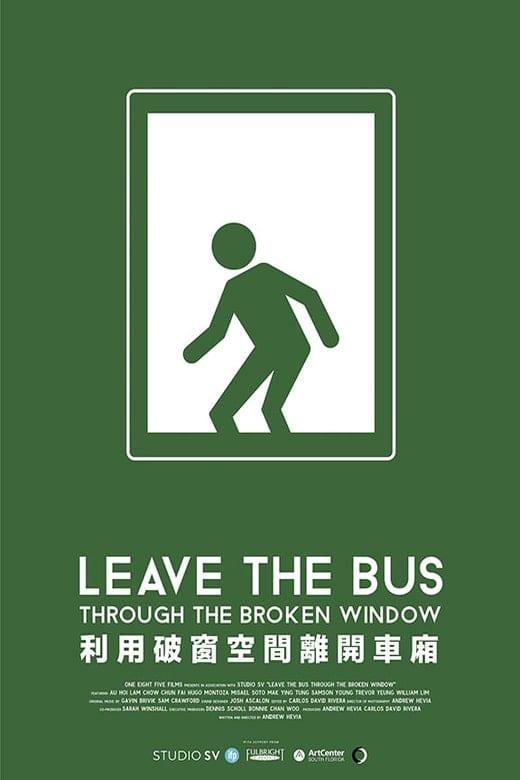 Leave The Bus Through The Broken Window poster / Opuśc autobus przez wybitą szybę plakat