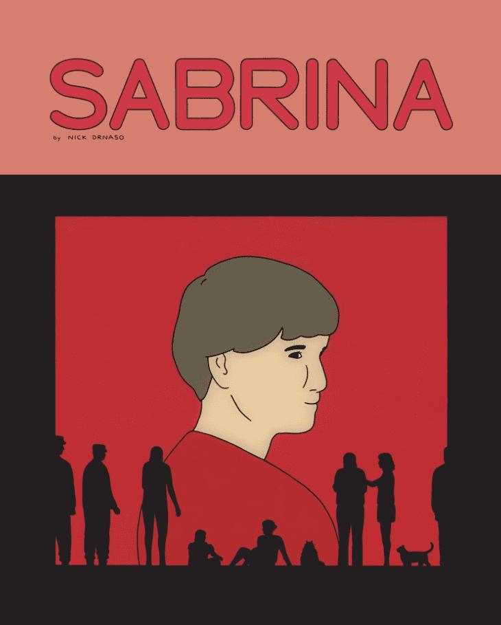 Sabrina Kultura Gniewu Nick Drnaso